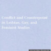 Conflict and Counterpoint in Lesbian