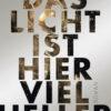 Das Licht ist hier viel heller | Schwule Bücher im Online Buchshop Gay Book Fair