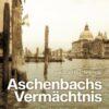 Aschenbachs Vermächtnis   Schwule Bücher im Online Buchshop Gay Book Fair