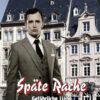 Späte Rache: Gefährliche Liebe in der Adenauer Ära | Schwule Bücher im OnlineShop Gay Book Fair