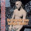 Die Legende vom heiligen Dimitrij | Schwule Bücher im OnlineShop Gay Book Fair