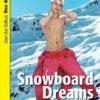 Snowboard Dreams: Ein erotischer Krimi im Schnee | Schwule Bücher im OnlineShop Gay Book Fair