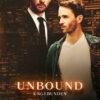 Unbound - Ungebunden   Schwule Bücher im Online Buchshop Gay Book Fair
