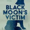 Black Moon's Victim - Geschundener Wolf   Schwule Bücher im Online Buchshop Gay Book Fair